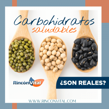 Carbohidratos saludables ¿son reales?