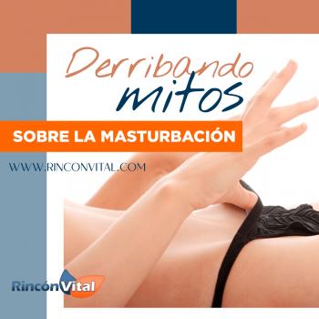 Derribando mitos sobre la masturbación