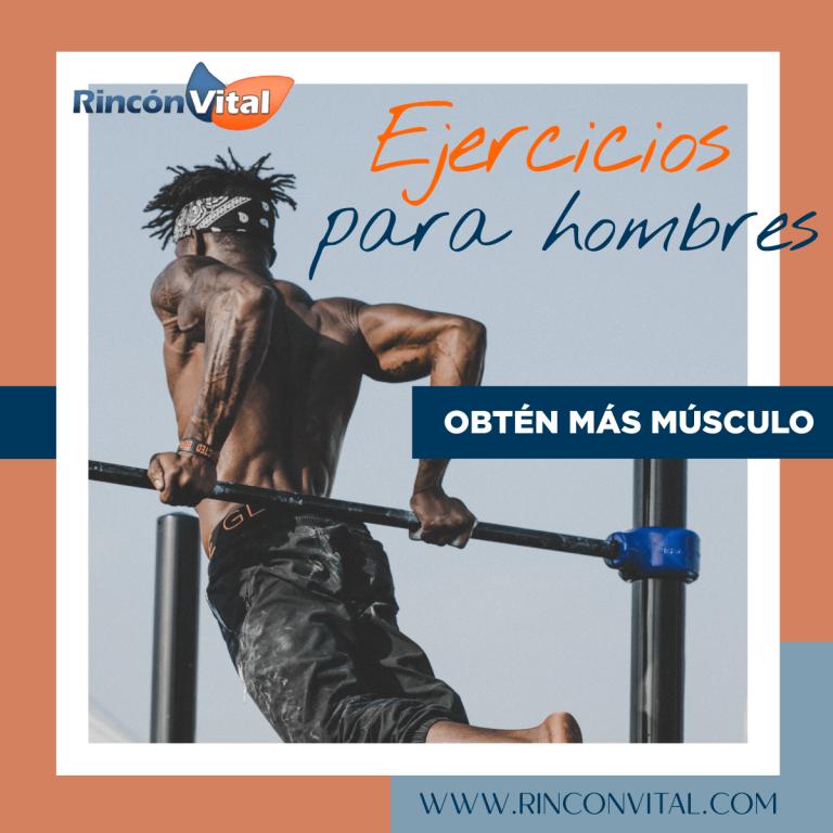 Ejercicios para hombres obtén más músculo